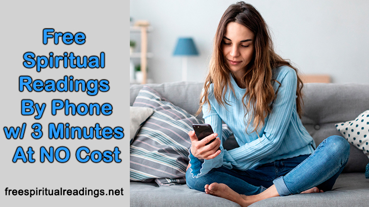 Free Spiritual Readings By Phone With 3 Minutes At NO Cost