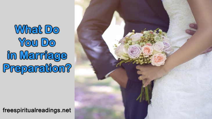 What Do You Do In Marriage Preparation?
