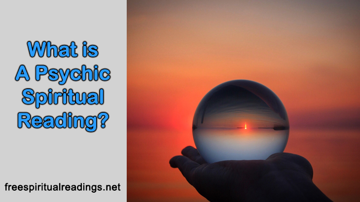What Is A Psychic Spiritual Reading?